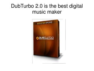 DubTurbo 2.0 Main Features