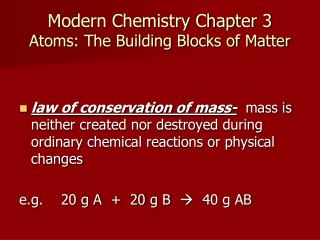 Modern Chemistry Chapter 3 Atoms: The Building Blocks of Matter