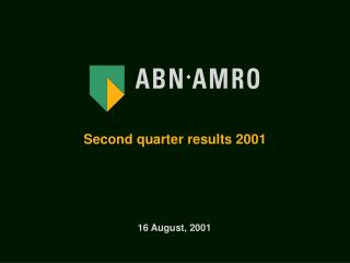 Second quarter results 2001
