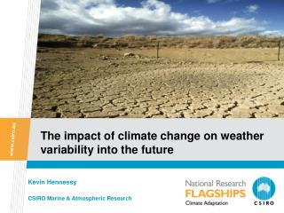 The impact of climate change on weather variability into the future