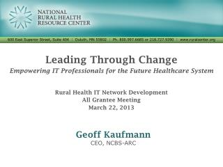 Leading Through Change Empowering IT Professionals for the Future Healthcare System