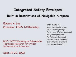 Integrated Safety Envelopes Built-in Restrictions of Navigable Airspace