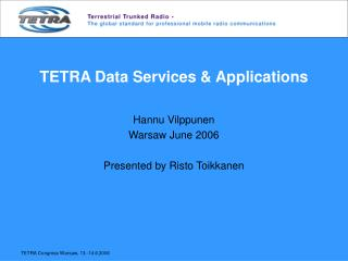 TETRA Data Services & Applications