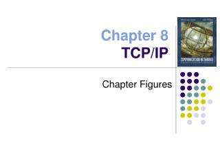Chapter 8 TCP/IP