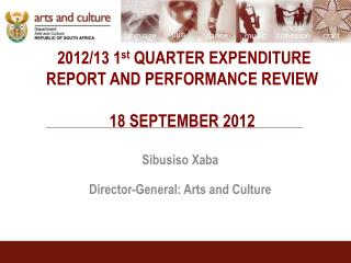 2012/13 1 st  QUARTER EXPENDITURE REPORT AND PERFORMANCE REVIEW 18 SEPTEMBER 2012