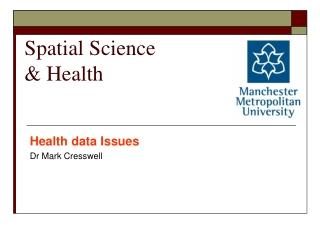 Spatial Science & Health