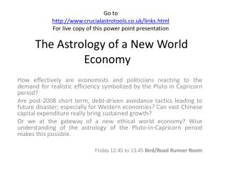 The Astrology of a New World Economy