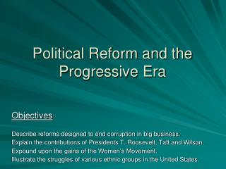 Political Reform and the Progressive Era