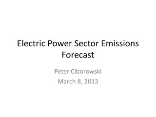 Electric Power Sector Emissions Forecast