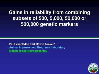 Gains in reliability from combining subsets of 500, 5,000, 50,000 or 500,000 genetic markers