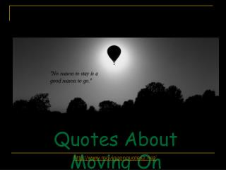 Quotes About Moving On