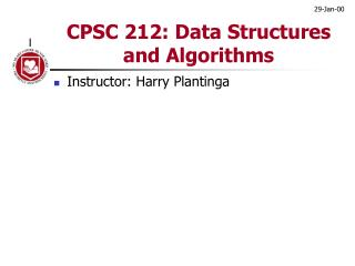 CPSC 212: Data Structures and Algorithms