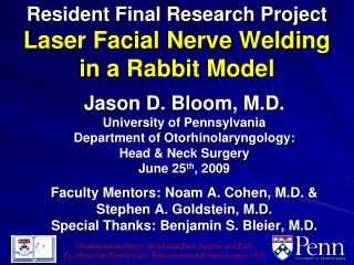 Resident Final Research Project  Laser Facial Nerve Welding in a Rabbit Model