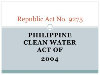 Republic Act No. 9275