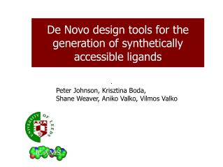 De Novo design tools for the generation of synthetically accessible ligands