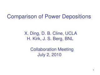 Comparison of Power Depositions