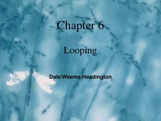 Chapter 6 Looping