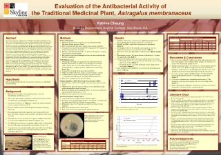 Evaluation of the Antibacterial Activity of  the Traditional Medicinal Plant,  Astragalus membranaceus