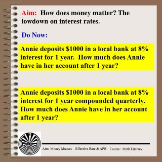 Aim:   How does money matter? The lowdown on interest rates.