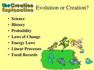 Evolution or Creation?