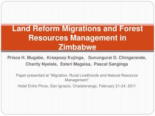 Land Reform Migrations and Forest Resources Management in Zimbabwe