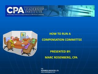 HOW TO RUN A                                  COMPENSATION COMMITTEE