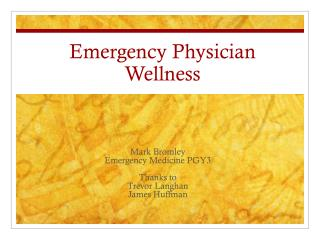Emergency Physician Wellness