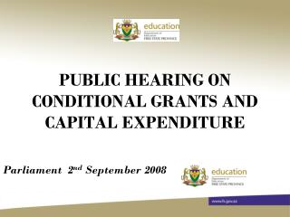 PUBLIC HEARING ON CONDITIONAL GRANTS AND CAPITAL EXPENDITURE