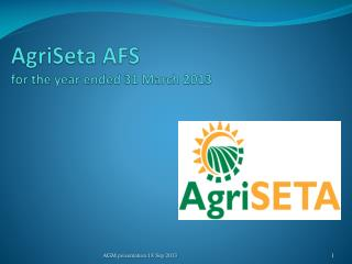 AgriSeta  AFS   for the year ended 31 March 2013