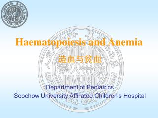 Haematopoiesis and Anemia