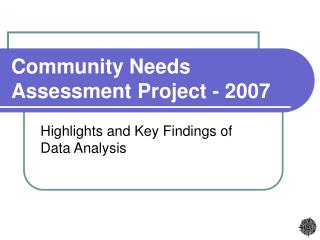Community Needs Assessment Project - 2007