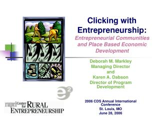 Clicking with Entrepreneurship: Entrepreneurial Communities and Place Based Economic Development