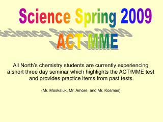 Science Spring 2009  ACT MME
