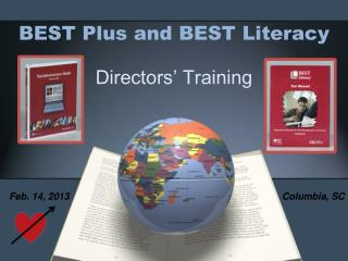 BEST Plus and BEST Literacy