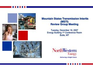 Mountain States Transmission Intertie (MSTI) Review Group Meeting