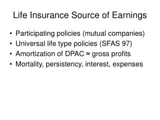 Life Insurance Source of Earnings