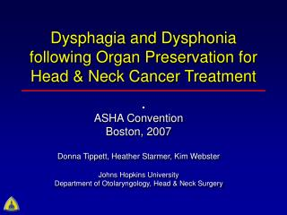 Dysphagia and Dysphonia following Organ Preservation for Head & Neck Cancer Treatment