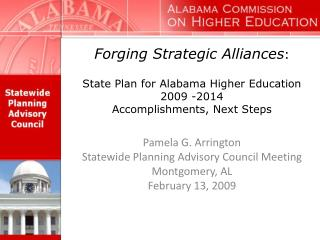 Pamela G. Arrington Statewide Planning Advisory Council Meeting Montgomery, AL February 13, 2009