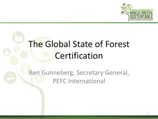 The Global State of Forest Certification
