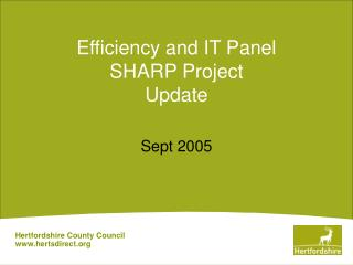 Efficiency and IT Panel SHARP Project Update