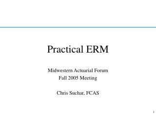 Practical ERM