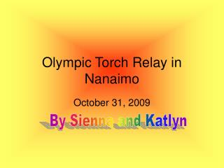 Olympic Torch Relay in Nanaimo