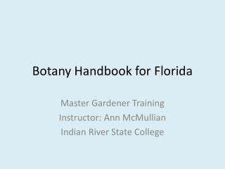 Botany Handbook for Florida