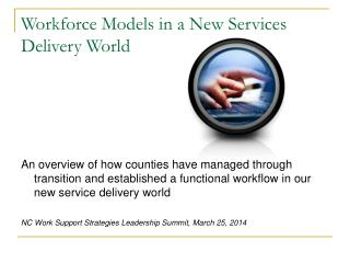 Workforce Models in a New Services Delivery World