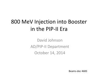 800 MeV Injection into Booster in the PIP-II Era