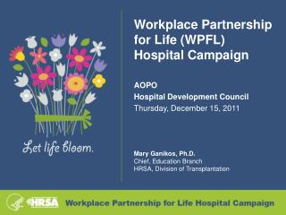 Workplace Partnership for Life (WPFL) Hospital Campaign