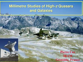 Millimetre Studies of High- z  Quasars  and Galaxies
