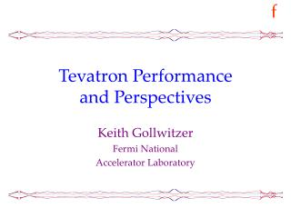 Tevatron Performance and Perspectives
