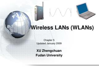 Wireless LANs (WLANs)