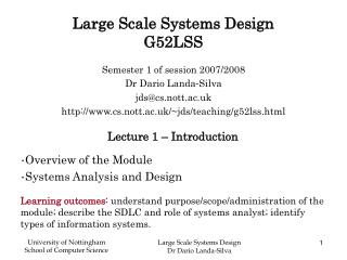 Large Scale Systems Design  G52LSS